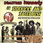 Seamus Kennedy Sidekicks And Sagebrush