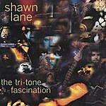 Shawn Lane The Tri-Tone Fascination
