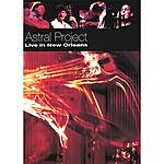 Astral Project Live In New Orleans