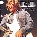 Jeffrey Steele Gold. Platinum. Chrome And Steele