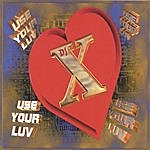 DJX Use Your Luv