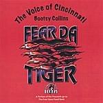 Bootsy Collins Fear Da Tiger