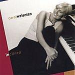 Carol Welsman Inclined