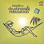 Pravin Mani Music For De-Stress & Relaxation