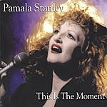 Pamala Stanley This Is The Moment