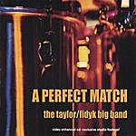 The Taylor/Fidyk Big Band 'a Perfect Match