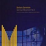 Barbara Dennerlein Spiritual Movement No.2