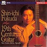 Shin-Ichi Fukuda Shin-Ichi Fukuda Plays 19th Century Guitar