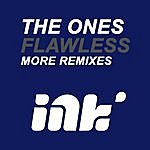 The Ones Flawless More Remixes