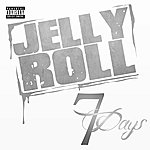 Jelly Roll 7 Day$ - Single
