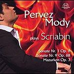 Pervez Mody Pervez Mody Plays Scriabin Vol. 2