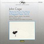 Pierce John Cage: Works For Piano, Toy Piano And Prepared Piano - Vol.3
