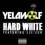 YelaWolf Hard White (Up In The Club) (Explicit Version)
