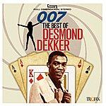 Desmond Dekker 007: The Best Of Desmond Dekker