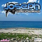 Joseph Joseph Dance Remixes