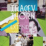 Tracey Thorn Extended Plays 2010-2011