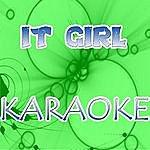 Official It Girl (In The Style Of Jason Derulo) (Karaoke)