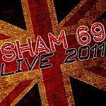 Sham 69 Live In 2011 - Sham 69
