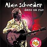 Alain Schneider Dans Ma Rue