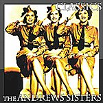 The Andrews Sisters Classics