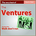 The Ventures The Very Best Of The Ventures: Walk, Don't Run (Greatest Hits)