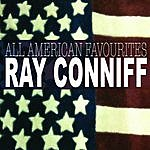 Ray Conniff All American Favourites