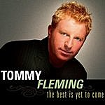 Tommy Fleming The Best Is Yet To Come