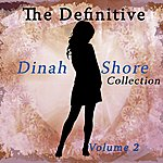Dinah Shore The Definitive Dinah Shore Collection, Vol. 2