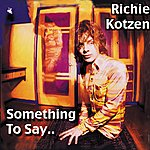 Richie Kotzen Something To Say
