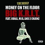 Big Krit Money On The Floor (Explicit Version)