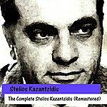 Stelios Kazantzidis The Complete Stelios Kazantzidis (Remastered)