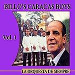Billos Caracas Boys La Orquesta De Siempre: Volume 1