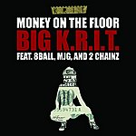 Big Krit Money On The Floor (Edited Version)