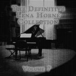 Lena Horne The Definitive Lena Horne Collection, Vol. 7