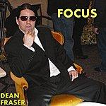 Dean Fraser Focus