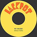 Johnny Clarke My Desire