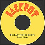 Johnny Clarke Declaration Of Rights