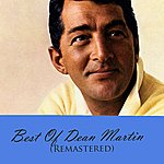Dean Martin Best Of Dean Martin (Remastered)