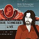 Bob Schneider Live At The Paramount Theatre (Volume 1)