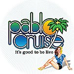Pablo Cruise It's Good To Be Alive