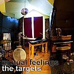 Targets Mutual Feelings (Remastered)