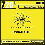 Tatanka Fuckin' Tune / Yellow
