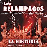 """Los Relampagos Del Norte """"Serie De Exitos"""" - La Histroia, Vol. 2"""