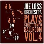 Joe Loss Joe Loss Orchestra Plays Strict Tempo Ballroom Vol. 4