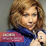 Jacinta Recycle Swing - Jazz Standards