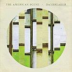 Daybreaker The American Scene / Daybreaker Split