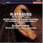 Eliahu Inbal Richard Strauss: Also Sprach Zarathustra, Op.30, Till Eulenspiegels Lustige Streiche, Op.28 & Macbeth, Op.23