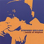 Stephen Kellogg & The Sixers South Of Stephen