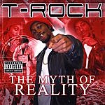 T-Rock The Myth Of Reality