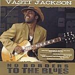 Vasti Jackson No Borders To The Blues